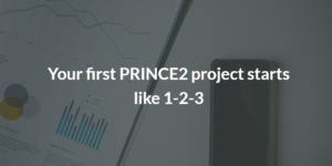 How to start a PRINCE2 Project