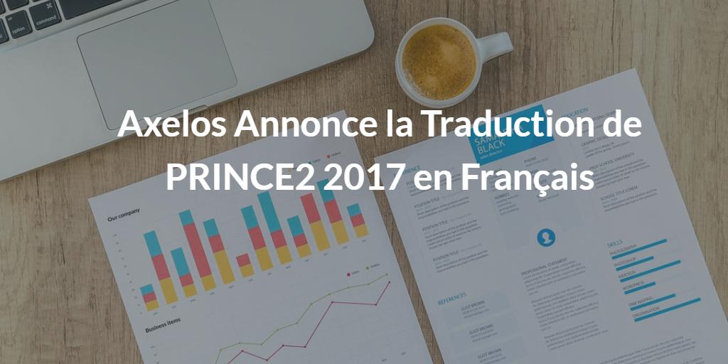 Calendrier Traduction.Axelos Annonce La Traduction De Prince2 2017 En Francais