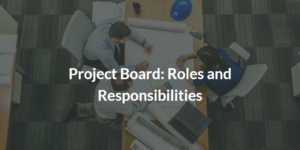 Project Board in Prince2