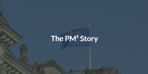 The PM² Story