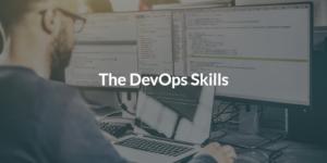 The DevOps skills