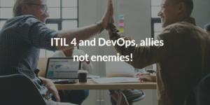 ITIL vs DevOps, ITIL 4, ITIL 4 principles, ITILV4