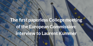 European Commission paperless_Interview Laurent Kummer