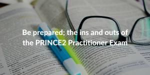 PRINCE2 practitioner exam