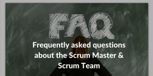 faq scrum and scrum master