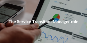 service transition manager role