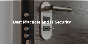 best practices and IT security