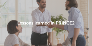 lessons learned PRINCE2