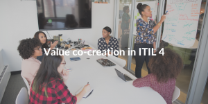 value co-creation in itil 4