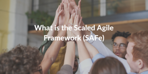 what is scaled agile framework (SAFe)