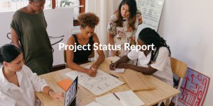 How to write a project status report